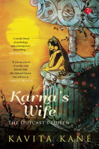 Karna's Wife - The Outcast's Queen by Kavita Kane -book cover