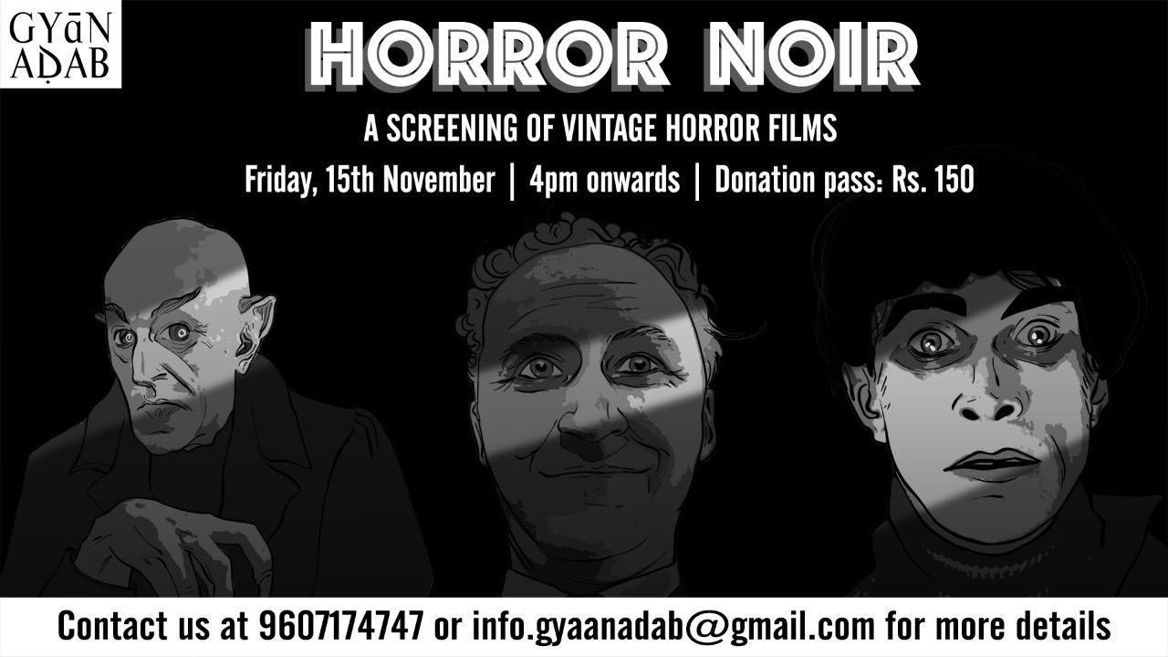 Horror-Noir-Gyaan-Adab